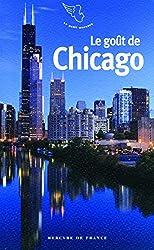 Le goût de Chicago