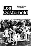 Los Oesterheld (Spanish Edition)