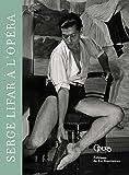 Serge Lifar à l'Opéra