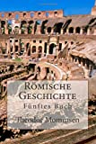 Römische Geschichte: Fünftes Buch