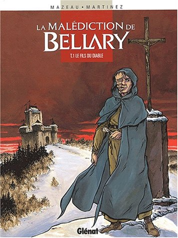 La malédiction de Bellary, Tome 1 : Le fils du diable
