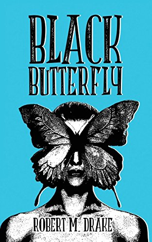 Black ButterFly par Robert M. Drake