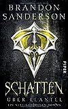 Schatten über Elantel: Ein Nebelgeborenen-Roman (Die Nebelgeborenen, Band 5)