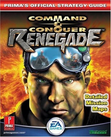 Command and Conquer: Renegade - Official Strategy Guide (Prima's Official Strategy Guides)