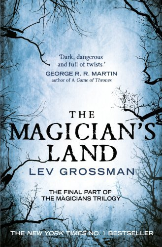 The Magician's Land: (Book 3) by Lev Grossman (2015-01-01)