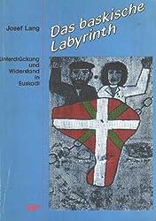 Das baskische Labyrinth