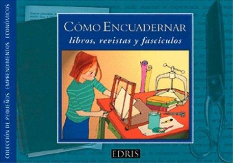Descargar Libro Como Encuadernar - Libros Revistas de Eugenia Rodrguez Felder