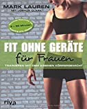 'Fit ohne Geräte für Frauen: Trainieren mit dem eigenen Körpergewicht' von Joshua Clark