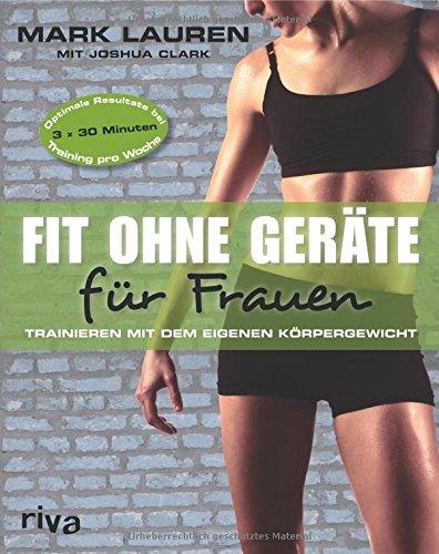 Buchseite und Rezensionen zu 'Fit ohne Geräte für Frauen: Trainieren mit dem eigenen Körpergewicht' von Joshua Clark
