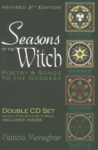 Seasons Of The Witch Poetry Songs To The Goddess