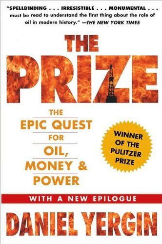 D. Yergin's The Prize New edition (The Prize: The Epic Quest for Oil. Money & Power [Paperback])(2008)