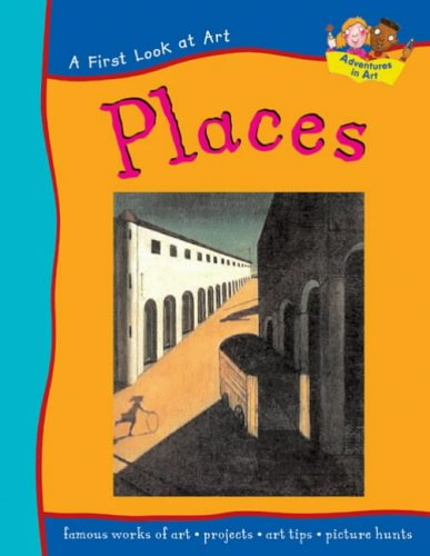 Places (First Look at Art)
