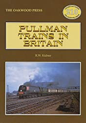 Pullman Trains of Great Britain (Locomotion Papers)