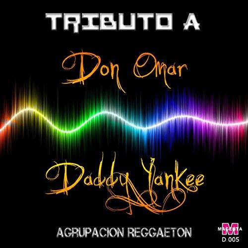 Tributo A Don Omar y Daddy Yankee