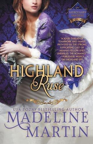 Highland Ruse: Mercenary Maidens - Book Two (The Mercenary Maidens Series)