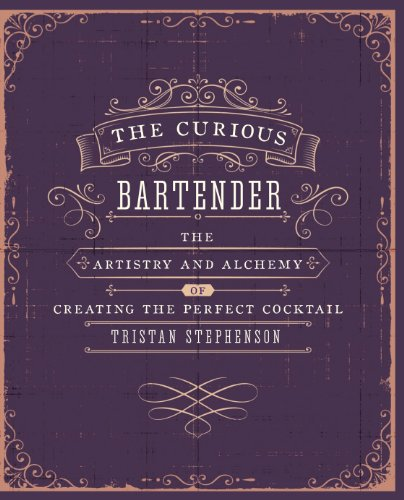 The Curious Bartender: The artistry and alchemy of creating the perfect cocktail