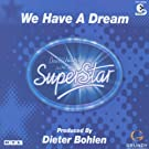 We have a dream (Bohlen)