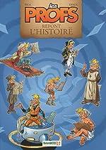 Les Profs refont l'Histoire, Tome 1 de Pica