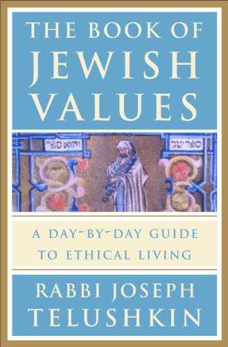 The Book of Jewish Values: A Day-by-Day Guide to Ethical Living (English Edition)