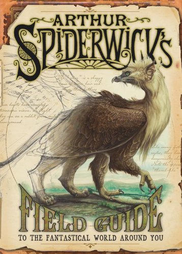 Arthur Spiderwick's Field Guide to the Fantastical World Around You (The Spiderwick Chronicles) por Holly Black