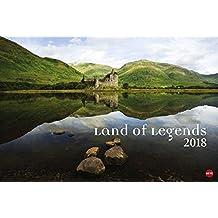 Land of Legends Edition - Kalender 2018: In den alten Burgen, Schlössern und Turmhäusern leben sie fort - die Mythen und Legenden Schottlands
