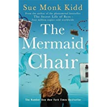 The Mermaid Chair by Sue Monk Kidd (2006-08-01)