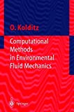Computational Methods in Environmental Fluid Mechanics (Engineering Online Library)