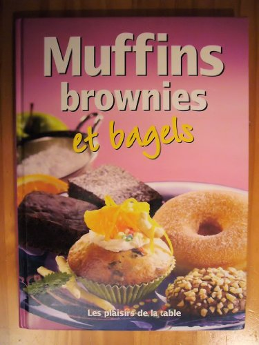 Muffins, brownies et bagels