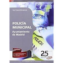 Policía Municipal Ayuntamiento de Madrid. Test Psicotécnicos