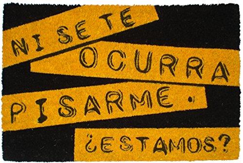 Felpudos Originales Ni Se Te Ocurra Felpudo, Coco, 60 x 40 cm
