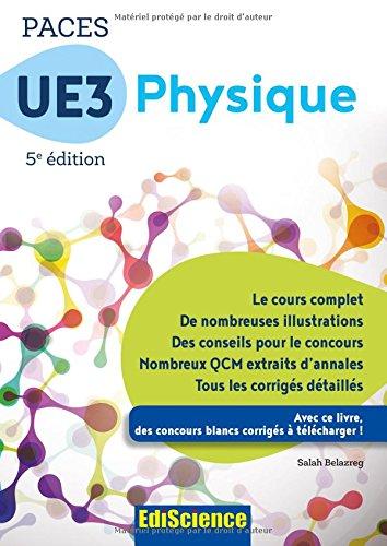 PACES UE3 Physique - 5e éd. - Manuel, cours + QCM corrigés par Salah Belazreg