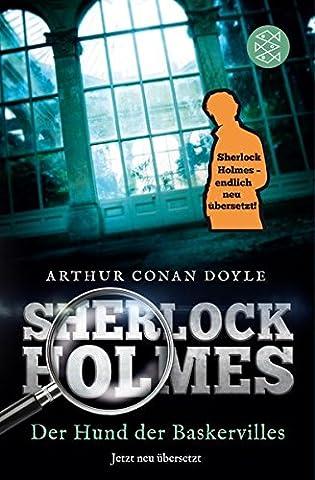 Sherlock Holmes - Der Hund der Baskervilles: Roman. Neu übersetzt