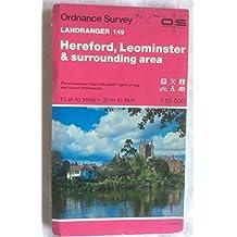 Hereford, Leominster and Surrounding Area (Landranger Maps)