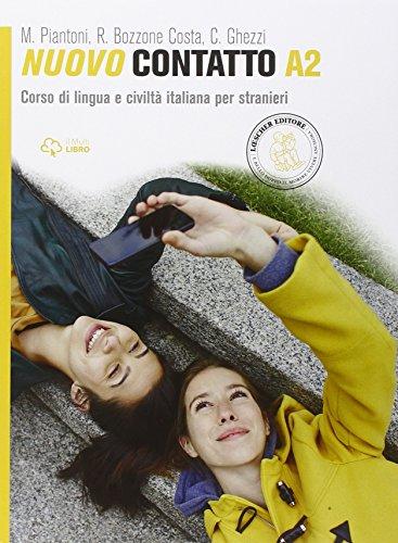 Nuovo Contatto. Corso di lingua e civiltà italiana per stranieri. Livello A2
