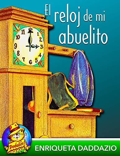 El Reloj De Mi Abuelito por Enriqueta Daddazio epub