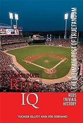 Cincinnati Reds IQ: The Ultimate Test of True Fandom (English Edition)
