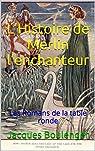 L'Histoire de Merlin l'enchanteur par Boulenger