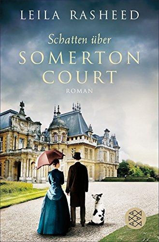 Buchseite und Rezensionen zu 'Schatten über Somerton Court' von Leila Rasheed