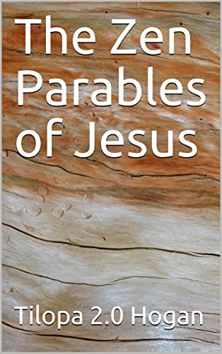 The Zen Parables of Jesus (English Edition)
