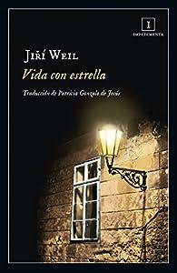 Vida con estrella par Jiri Weil