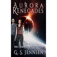 Aurora Renegades: The Complete Collection (Aurora Rhapsody Collections Book 2)