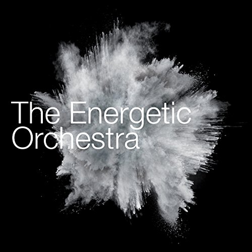 The Energetic Orchestra