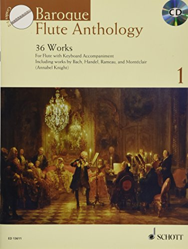 Baroque Flute Anthology: 36 Works. Vol. 1. Flöte. Ausgabe mit CD. (Schott Anthology Series)