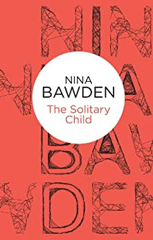 The Solitary Child (Bello) by [Bawden, Nina]