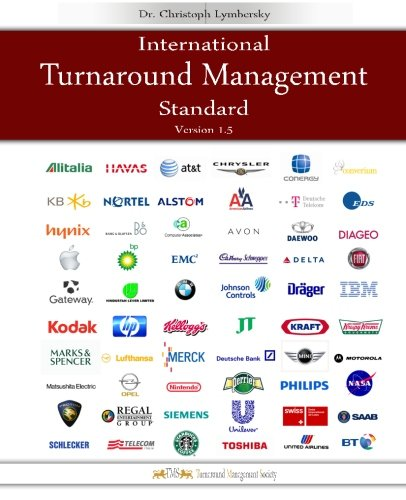 International Turnaround Management Standard: A guided System for Corporate Restructurings and Transformation Processes