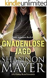 Gnadenlose Jagd (Rylee Adamson 6)
