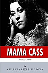 American Legends: The Life of Mama Cass Elliot by Charles River Editors (2015-03-05)