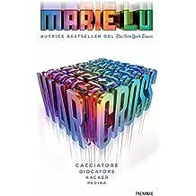 Warcross (Edizione italiana) (Italian Edition)