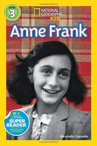 Anne Frank (National Geographic Kids Super Readers: Level 3)