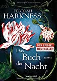 Das Buch der Nacht: Roman (Diana & Matthew Trilogie, Band 3) - Deborah Harkness
